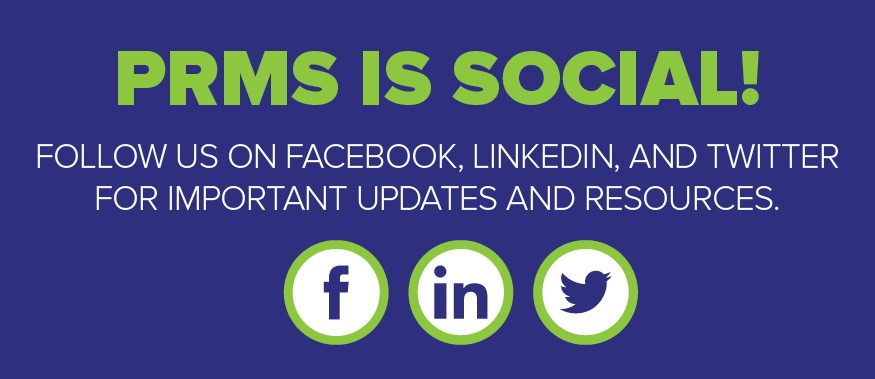 Follow PRMS on Social Media
